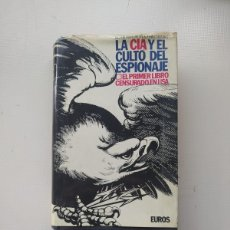 Libros de segunda mano: LA CIA Y EL CULTO DEL ESPIONAJE. Lote 224402187