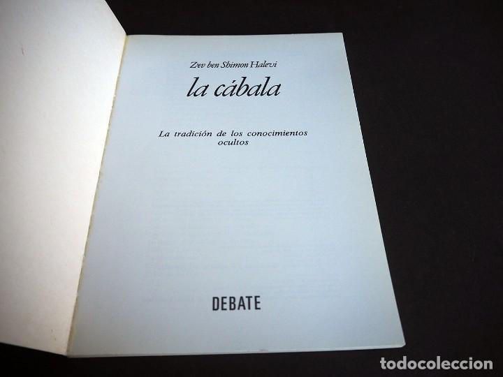 Libros de segunda mano: LA CABALA. ZEV BEN SHIMON HALEVI. DEBATE. 1994 - Foto 2 - 225121780