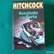 Libros de segunda mano: ALFRED HITCHCOCK - ASESINATO A LA CARTA - EDITORIAL ÁGATA - AÑO 2001. Lote 225274481