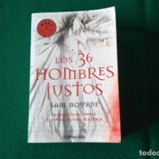 Libros de segunda mano: LOS 36 HOMBRES JUSTOS - SAM BOURNE - DEBOLSILLO - AÑO 2009. Lote 225276145