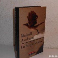 Libros de segunda mano: LA BRUJA DE ABRIL , MAJGULL ALEXON - GALAXIA GUTENBERG. Lote 226414737