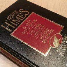 Libros de segunda mano: CHESTER HIMES - EL GRAN SUEÑO DE ORO - POR AMOR A IMABELLE.- ALGODÓN EN HARLEM. Lote 227091660