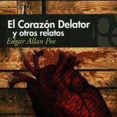 Livres d'occasion: EL CORAZÓN DELATOR Y OTROS RELATOS - EDGAR ALLAN POE. Lote 227234195