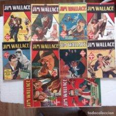 Libros de segunda mano: JIM WALLACE - 1 AL 10 COMPLETA , MAGNÍFCO ESTADO - AÑO 1946 -1948 HOMBRES AUDACES EDI. MOLINO. Lote 227698085
