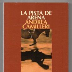 Livros em segunda mão: LA PISTA DE ARENA. ANDREA CAMILLERI. MONTALBANO. Lote 227823300