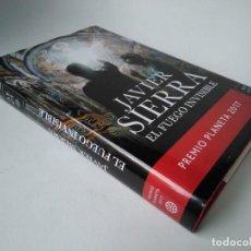 Libros de segunda mano: JAVIER SIERRA. EL FUEGO INVISIBLE. Lote 228543530