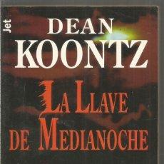 Libros de segunda mano: DEAN KOONTZ. LA LLAVE DE MEDIANOCHE. PLAZA & JANES. Lote 228546120