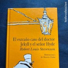 Libros de segunda mano: EL EXTRAÑO CASO DEL DOCTOR JEKYLL Y EL SEÑOR HYDE. ILUSTRADO POR MERVYN PEAKE. ROBERT. L. STEVENSON. Lote 228829420