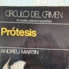 Libros de segunda mano: PROTESIS DE ANDREU MARTIN (SEDMAY, PRIMERA ED, 1980). Lote 229291565