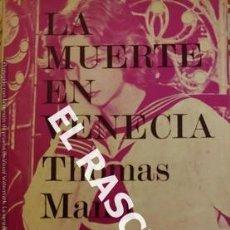 Libros de segunda mano: THOMAS MANN - LA MUERTE EN VENECIA AÑO 1971. Lote 232174340