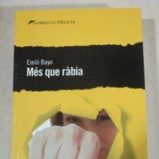 Livros em segunda mão: EMILIO BAYO, MES QUE RABIA, LLIBRES DEL DELICTE, GENERE NEGRE EN CATALA, LLIBRE NOU. Lote 232354740