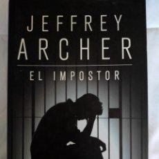 Libros de segunda mano: JEFFREY ARCHER. EL IMPOSTOR.. Lote 232384405