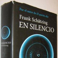Livres d'occasion: EN SILENCIO - FRANK SCHATZING. Lote 233233640