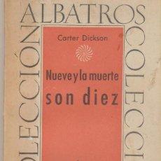 Livros em segunda mão: NUEVE Y LA MUERTE SON DIEZ. Lote 234655730
