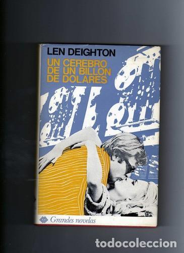 UN CEREBRO DE UN BILLON DE DOLARES (LEN DEIGHTON) (Libros de segunda mano (posteriores a 1936) - Literatura - Narrativa - Terror, Misterio y Policíaco)