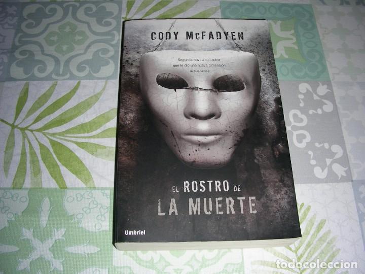 EL ROSTRO DE LA MUERTE - MCFADYEN, CODY (Libros de segunda mano (posteriores a 1936) - Literatura - Narrativa - Terror, Misterio y Policíaco)