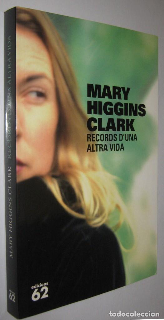 RECORDS D´UNA ALTRA VIDA - MARY HIGGINS CLARK - EN CATALAN (Libros de segunda mano (posteriores a 1936) - Literatura - Narrativa - Terror, Misterio y Policíaco)