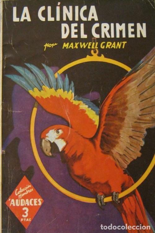 LA CLINICA DEL CRIMEN (MAXWELL GRANT) (Libros de segunda mano (posteriores a 1936) - Literatura - Narrativa - Terror, Misterio y Policíaco)