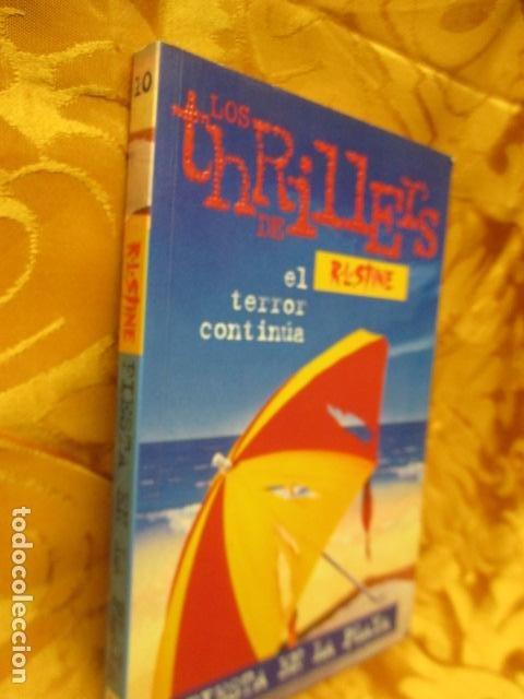 Libros de segunda mano: LOS THRILLERS DE R.L. STINE - EL TERROR CONTINUA - FIESTA EN LA PLAYA Nº 10 - Foto 3 - 235215875