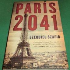 Libros de segunda mano: PARÍS 2041 - EZEQUIEL SZAFIR (NUEVO). Lote 235217765