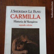 Libros de segunda mano: CARMILLA .HISTORIA DE VAMPIROS.- J. SHERIDAN LE FANU.. Lote 235587525