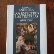 Libros de segunda mano: LOS ESPECTROS LAS TINIEBLAS-LEONID ANDRÉIEV.. Lote 235588100
