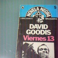 Libros de segunda mano: VIERNES 13 - DAVID GOODIS. Lote 235860070