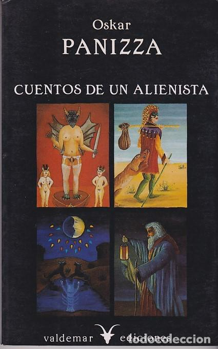 OSKAR PANIZZA - CUENTOS DE UN ALIENISTA - VALDEMAR (Libros de segunda mano (posteriores a 1936) - Literatura - Narrativa - Terror, Misterio y Policíaco)
