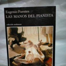Livros em segunda mão: EUGENIO FUENTES.LAS MANOS DEL PIANISTA.(UN CASO DEL DETECTIVE RICARDO CUPIDO). TUSQUETS. Lote 236274845