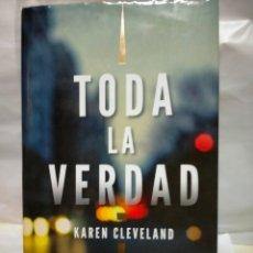 Libros de segunda mano: KAREN CLEVELAND.TODA LA VERDAD.PLANETA. Lote 236275140