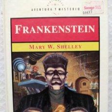 Libros de segunda mano: MARY W. SHELLEY. FRANKENSTEIN.. Lote 236437095