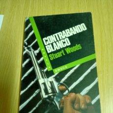 Libros de segunda mano: CONTRABANDO BLANCO - STUART WOODS. Lote 236696265