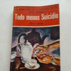 Libros de segunda mano: TODO MENOS SUICIDIO/CIRYL HARE. Lote 236844985