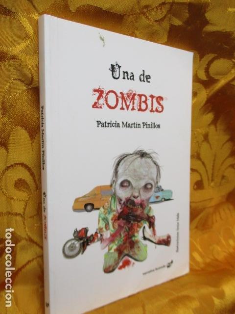 Libros de segunda mano: Una de zombis - de Patricia Martín Pinillos - COMO NUEVO - Foto 2 - 236849200