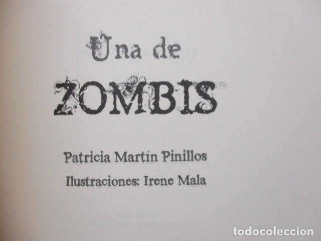 Libros de segunda mano: Una de zombis - de Patricia Martín Pinillos - COMO NUEVO - Foto 4 - 236849200