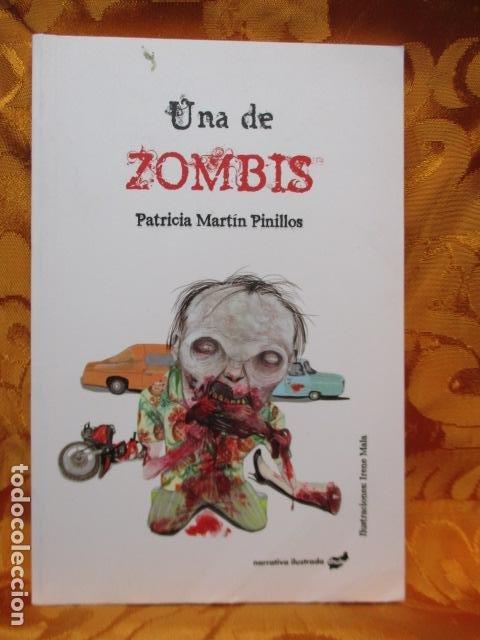 UNA DE ZOMBIS - DE PATRICIA MARTÍN PINILLOS - COMO NUEVO (Libros de segunda mano (posteriores a 1936) - Literatura - Narrativa - Terror, Misterio y Policíaco)