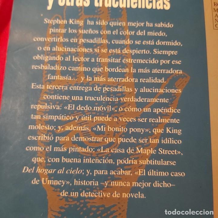 Libros de segunda mano: Stephen king. Pesadillas y alucinaciones, 3. El dedo móvil y otras truculencias. Grijalbo Mondadori - Foto 2 - 236985240