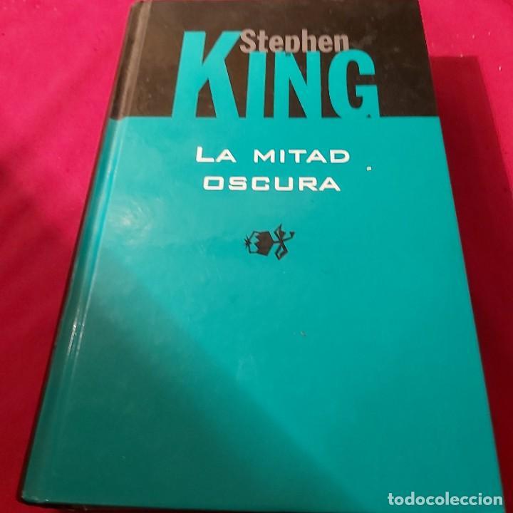 STEPHEN KING. LA MITAD OSCURA. RBA. (Libros de segunda mano (posteriores a 1936) - Literatura - Narrativa - Terror, Misterio y Policíaco)