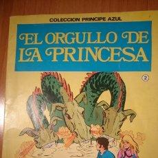 Libros de segunda mano: EL ORGULLO DE LA PRINCESA. COL EL PRINCIPE AZUL. ED. BRUGUERA. Lote 237387415