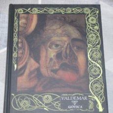 Libros de segunda mano: MARY SHELLEY, CUENTOS GOTICAS, VALDEMAR GOTICA Nº 8. Lote 238091520