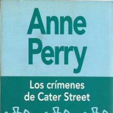 """Livres d'occasion: LIBRO, """"LOS CRIMENES DE CATER STREET"""" DE ANNE PERRY, EDITORIAL PLAZA Y JANÉS 1997. Lote 238698260"""