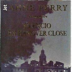 """Livres d'occasion: LIBRO, """"SILENCIO EN HANNOVER CLOSE"""" DE ANNE PERRY, EDITORIAL PLAZA Y JANÉS 1999. Lote 238699215"""