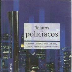 """Livres d'occasion: LIBRO, """"RELATOS POLICIACOS"""", DE CHARLES DICKENS, JACK LONDON Y OTROS, EDIMAT COLECCION ECLIPSE. Lote 238840580"""