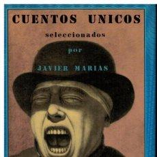 Libros de segunda mano: CUENTOS ÚNICOS - JAVIER MARÍAS (SELECCIÓN) - VALDEMAR. Lote 238863120