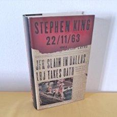 Libros de segunda mano: STEPHEN KING - 22/11/63 - PLAZA & JANES PRIMERA EDICIÓN 2012. Lote 239553120