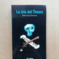 Libros de segunda mano: LA ISLA DEL TESORO. Lote 239735725