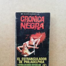 Libros de segunda mano: CRÓNICA NEGRA. Lote 239737660
