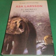 Libros de segunda mano: EL SACRIFICI A MOLOC - ASA LARSSON (LLIBRE COM NOU)...FULLS DE QUALITAT [LIBRO EN CATALÁN]. Lote 239749965