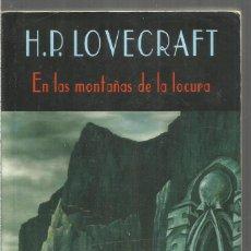 Libros de segunda mano: H.P. LOVECRAFT. EN LAS MONTAÑAS DE LA LOCURA. VALDEMAR EL CLUB DIOGENES. Lote 239754845