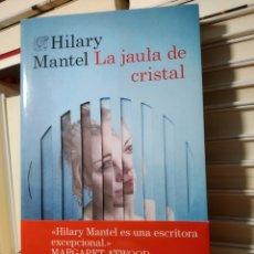 Libros de segunda mano: LA JAULA DE CRISTAL HILARY MANTEL. ÁNCORA Y DELFÍN. Lote 240132035